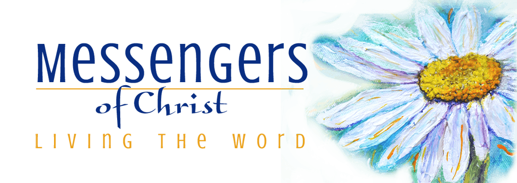 Messengers of Christ -- Living The World